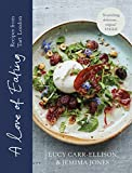 A Love of Eating: Recipes from Tart London