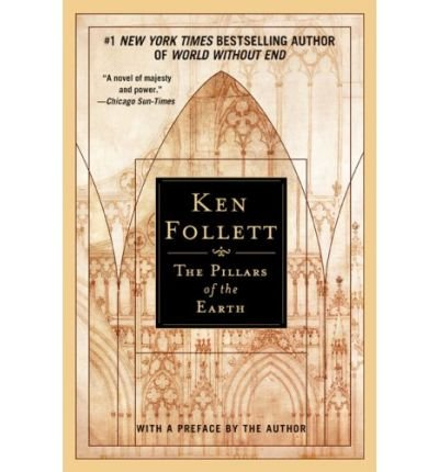 [(The Pillars of the Earth)] [ By (author) Ken Follett ] [August, 2010]