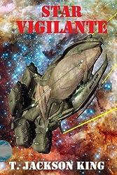 Star Vigilante (Vigilante Series Book 1) (English Edition)