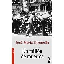 Un millón de muertos (Novela (Booket Numbered))