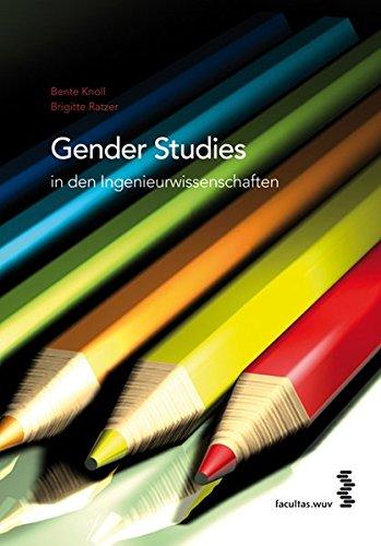Gender Studies in den Ingenieurwissenschaften