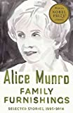 [Family Furnishings : Selected Stories, 1995-2014] (By (author) Alice Munro) [published: September, 2015]