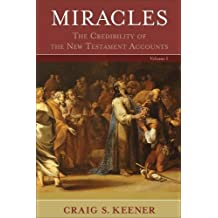 Miracles: The Credibility of the New Testament Accounts (2 Volume Set) (2 Vol Set)