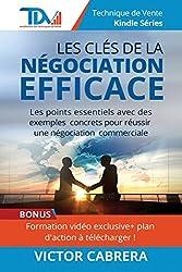 Les Clés de la Négociation Efficace
