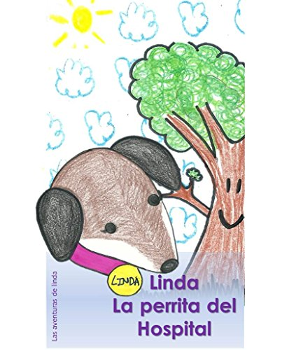 Linda La perrita del Hospital (Las aventuras de  Linda nº 1) por Kisa bas