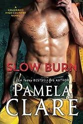 Slow Burn: A Colorado High Country Novel (Colorado High Country Series) (Volume 2) by Pamela Clare (2016-09-26)