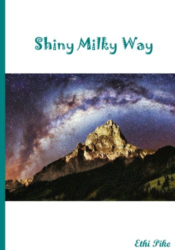 shiny-milky-way-outer-space-notebook-extended-lined-pages-soft-matte-cover-an-ethi-pike-collectible-