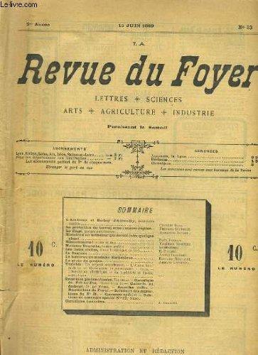 LA REVUE DU FOYER. LETTRES, SCIENCES, ARTS, AGRICULTURE, INDUSTRIE. 2e annee N° 33. LE BOULEAU, LA PROTECTION DU RAVAIL SOUS L'ANCIEN REGIME, LE SINGE D'ALPHONSE DAUDET...