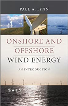Onshore and Offshore Wind Energy: An Introduction by [Lynn, Paul A.]