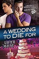 A Wedding to Die For (Brandt and Donnelly Capers Book 3)