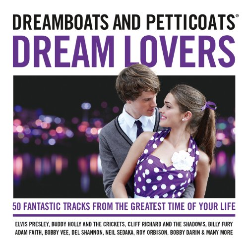 Dreamboats And Petticoats - Dr...