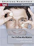 PC konkret - Der Online-Marktplatz: Geschäfte schnell und sicher abwickeln