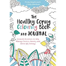 The Healthy Coping Colouring Book and Journal (Colouring Books)