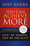 #10: You Can Achieve More: Live By Design, Not By Default