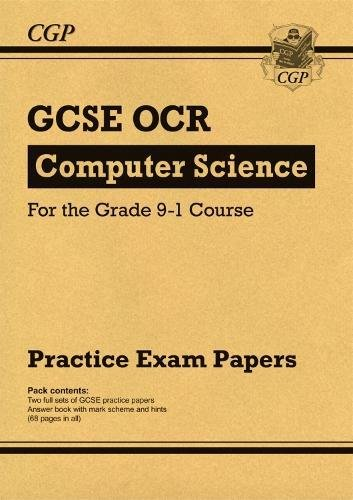 New GCSE Computer Science OCR Practice Papers - for the Grade 9-1 Course (CGP GCSE Computer Science 9-1 Revision)