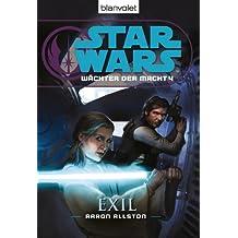 Star Wars Wächter der Macht 4: Exil