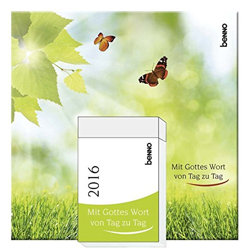 Mit Gottes Wort von Tag zu Tag 2016: Tagesabreißkalender