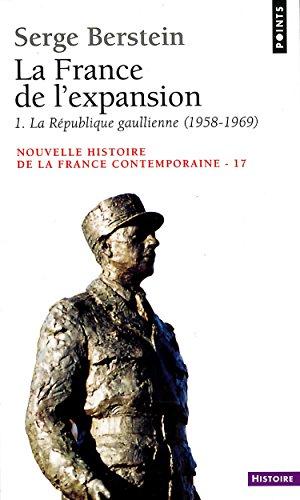 france-de-l-39-expansion-1958-1974-la-rpublique-gaullienne-la-la-rpublique-gaullienne