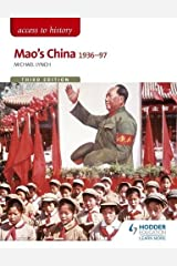 Access to History: Mao's China 1936-97 Third Edition Paperback
