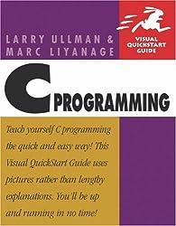 C Programming (Visual QuickStart Guides)