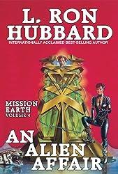 Mission Earth Volume 4: An Alien Affair
