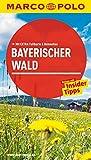 MARCO POLO Reiseführer Bayerischer Wald: Reisen mit Insider-Tipps. Mit EXTRA Faltkarte & Reiseatlas