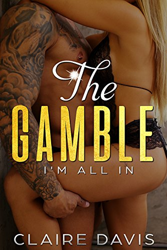 ROMANCE: The Gamble: All in