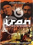 IRAN A VIDA O MUERTE