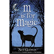 M is for Magic by Neil Gaiman (2008-03-03)