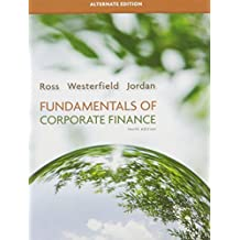 Fundamentals of Corporate Finance Alternate Edition (The Mcgraw-Hill/Irwin Series in Finance, Insurance, and Real Estate) by Stephen A. Ross (2012-01-18)