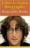 John Lennon Biography: Biography Books (English Edition)