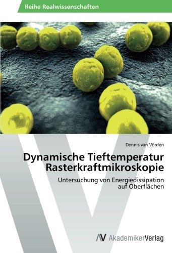 Dynamische Tieftemperatur Rasterkraftmikroskopie: Untersuchung von Energiedissipation auf Oberflächen
