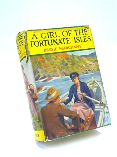 A Girl of the Fortunate Isles
