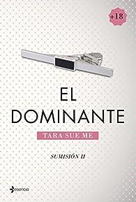 Sumisión 2. El dominante par  Tara Sue Me