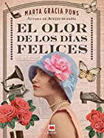 El olor de los días felices (Grandes Novelas)