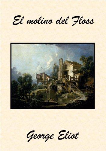 El molino del Floss por George Eliot