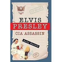 Elvis Presley, CIA Assassin