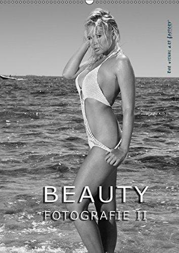 BEAUTY FOTOGRAFIE II (Wandkalender 2017 DIN A2 hoch): Internationale Models perfekt in mediterraner Umgebung inszeniert (Monatskalender, 14 Seiten ) (CALVENDO Menschen)