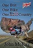 One Brit, One Bike, One Big Country