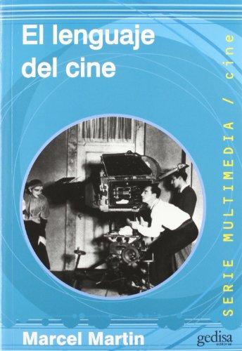Lenguaje del cine por Marcel Martin