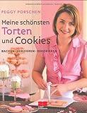 Meine schönsten Torten und Cookies. Backen