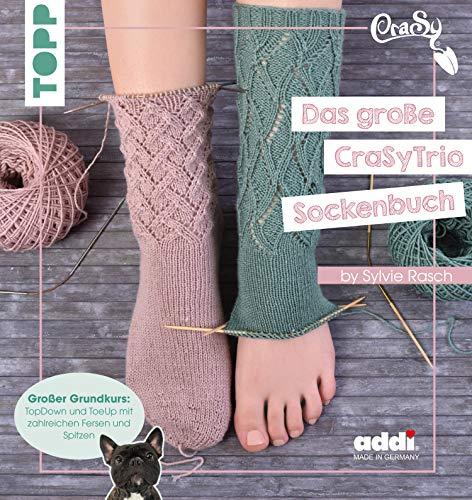 -Sockenbuch: TopDown und ToeUp mit zahlreichen Fersen und Spitzen ()