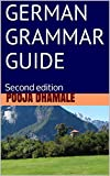 German Grammar Guide: Second edition
