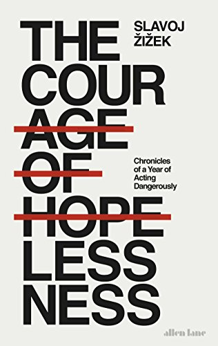 PDF The Courage of Hopelessness: Chronicles of a Year of