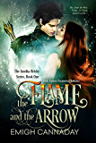The Flame and the Arrow: Dark Fantasy Paranormal Romance (The Annika Brisby Series Book 1)