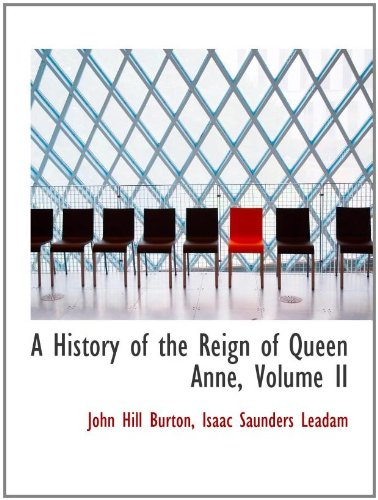 Queen Anne Hill (A History of the Reign of Queen Anne, Volume II)