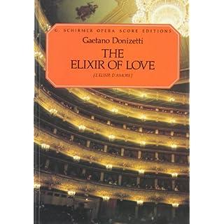 Gaetono Donizetti L'Elisir D'Amore Vocal Score - Schirmer Edition Op