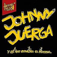Héroes de lo 80. Johnny Juerga y los que remontan el Pisuerga (Remasterizado 2016)