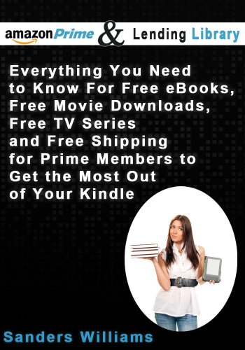 Amazon Prime and the Lending Library - Everything You Need To Know ...
