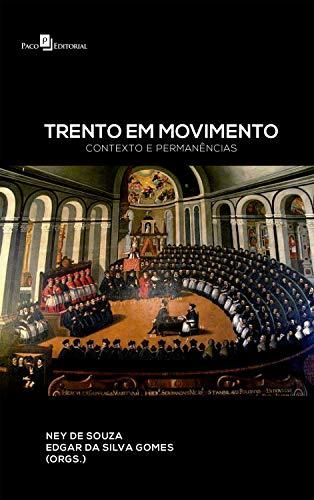 Trento em Movimento: Contexto e Permanências (Portuguese Edition)